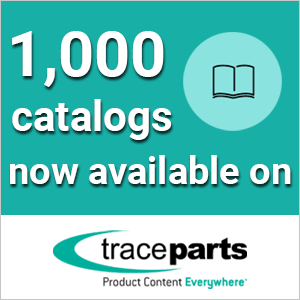 TraceParts CAD-Content Platform Reaches 1,000 Supplier-Certified Product Catalogs