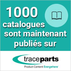 La plate-forme de contenu CAO de TraceParts atteint le cap des 1 000 catalogues de produits certifiés par les fournisseurs